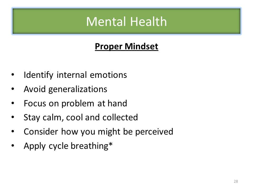 Mental Health Proper Mindset Identify internal emotions