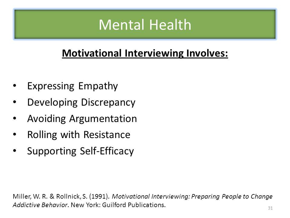Motivational Interviewing Involves: