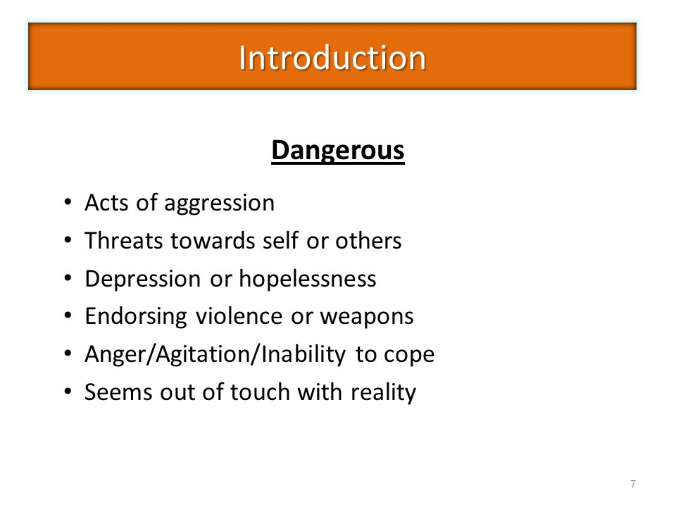 Introduction Dangerous Acts of aggression