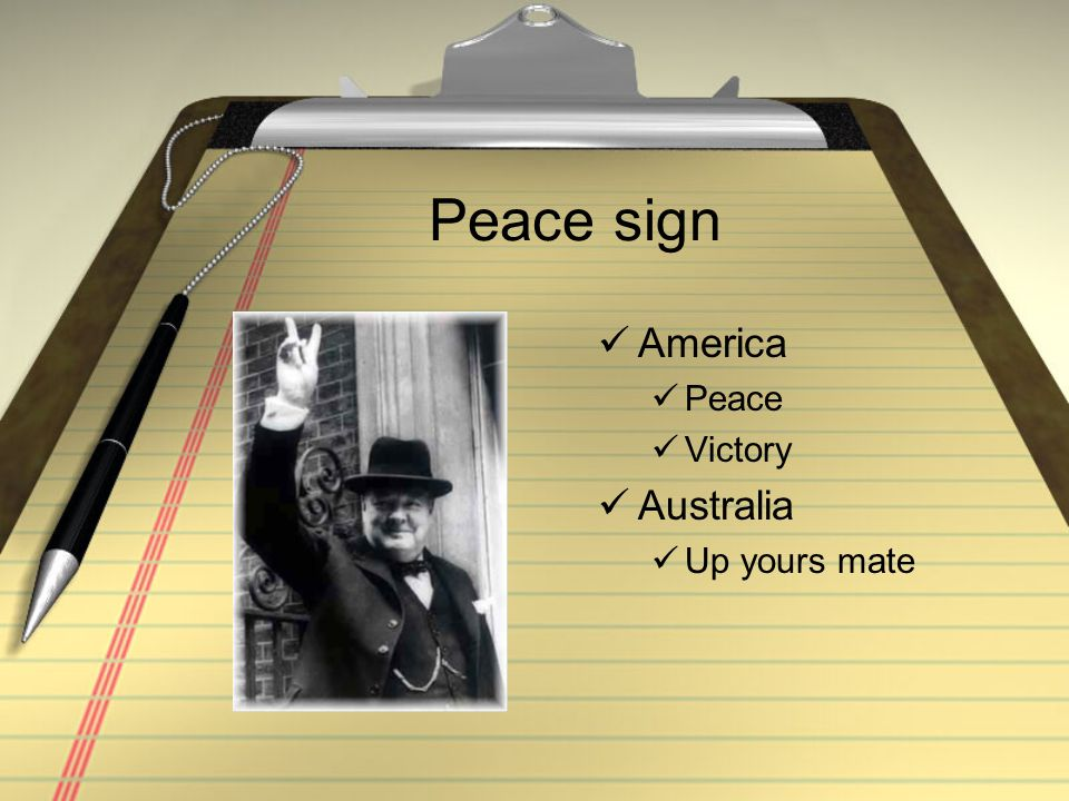 Peace sign America Peace Victory Australia Up yours mate