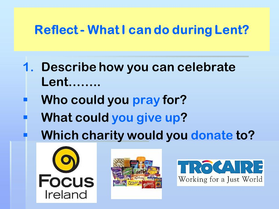 Reflect - What I can do during Lent