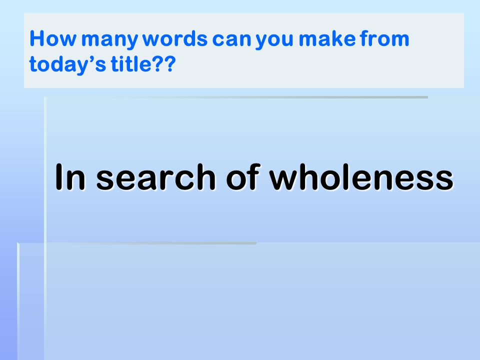 How many words can you make from today's title