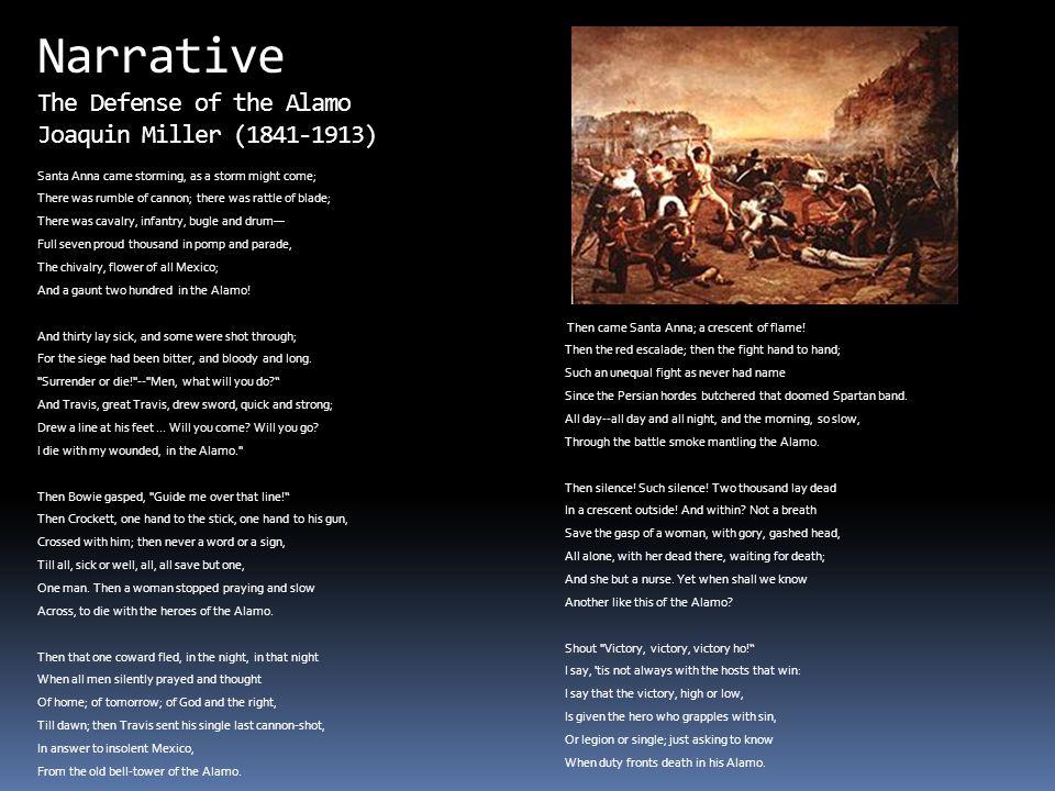 Narrative The Defense of the Alamo Joaquin Miller (1841-1913)