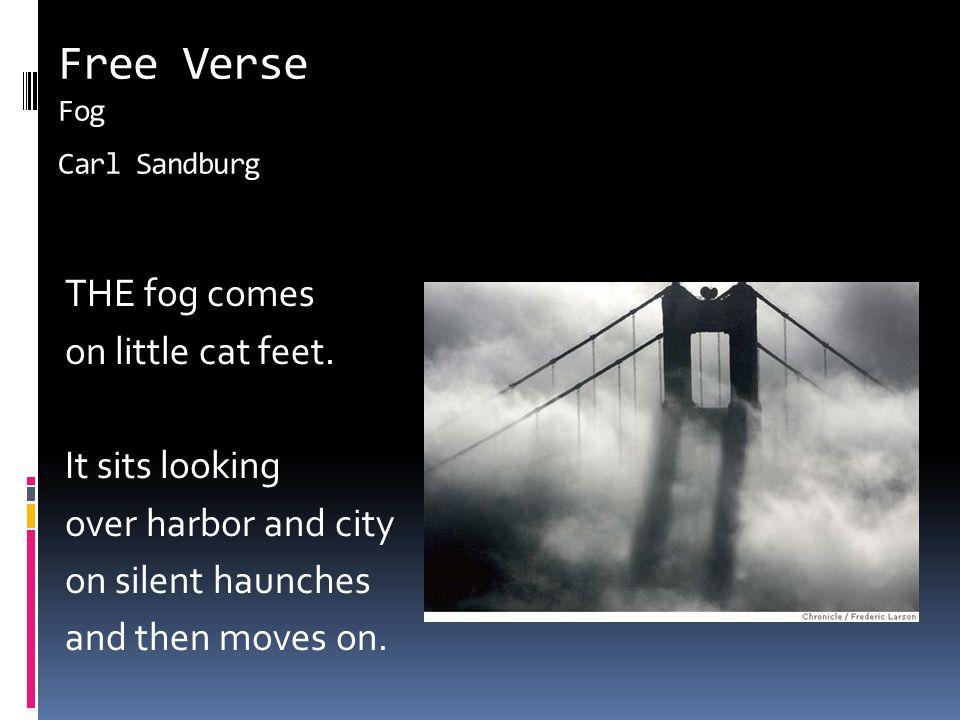 Free Verse Fog Carl Sandburg