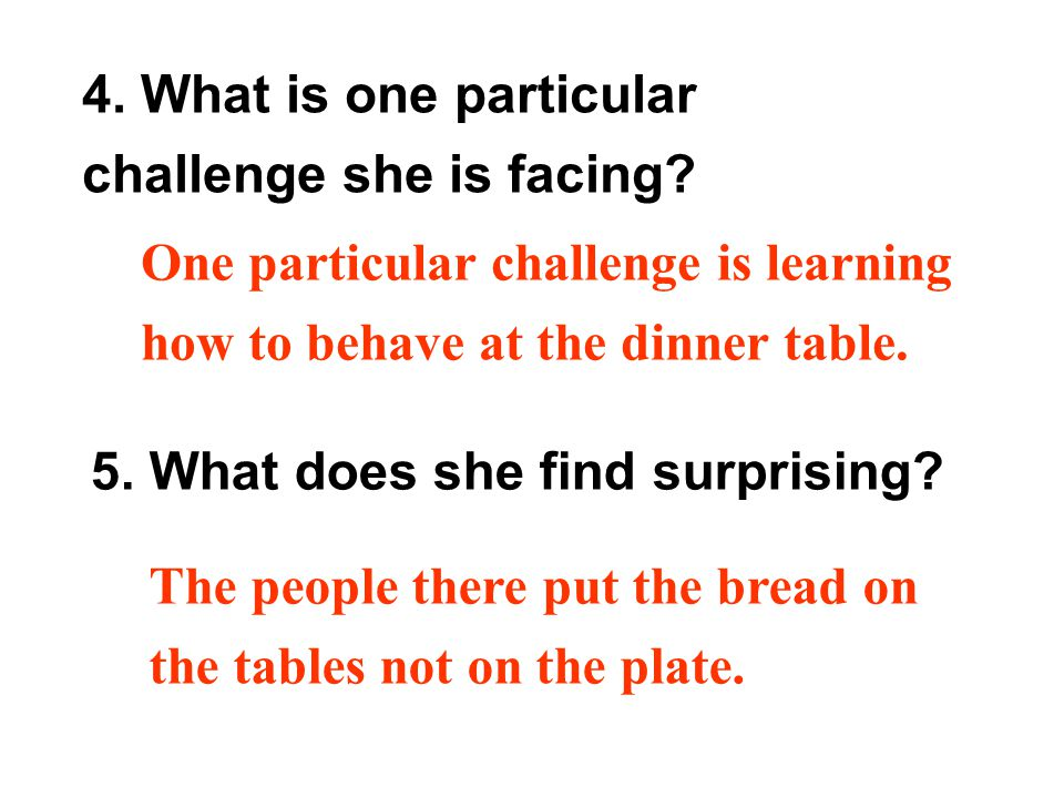 5. What does she find surprising