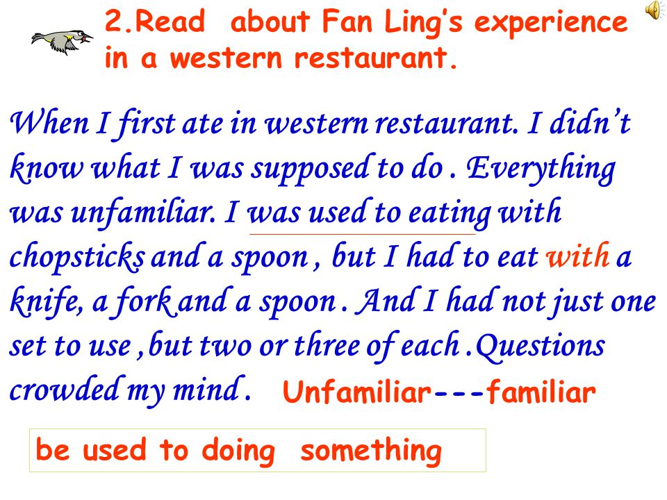 2.Read about Fan Ling's experience in a western restaurant.