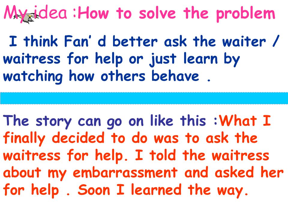 My idea :How to solve the problem