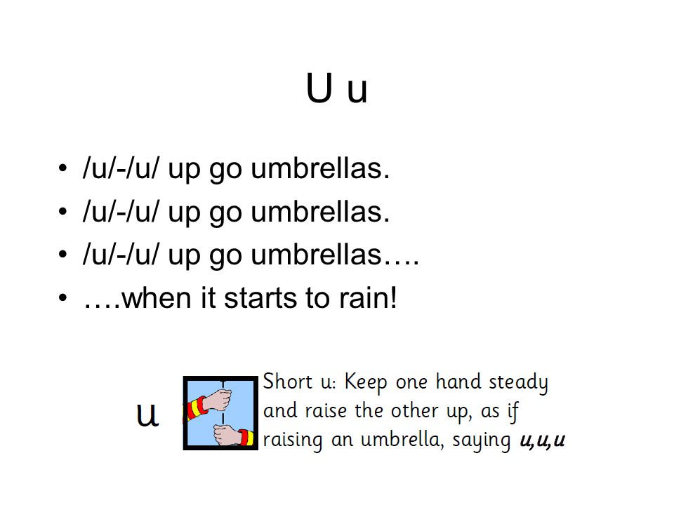 U u /u/-/u/ up go umbrellas. /u/-/u/ up go umbrellas….