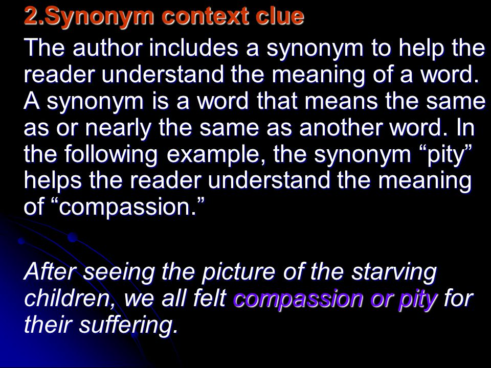 2.Synonym context clue