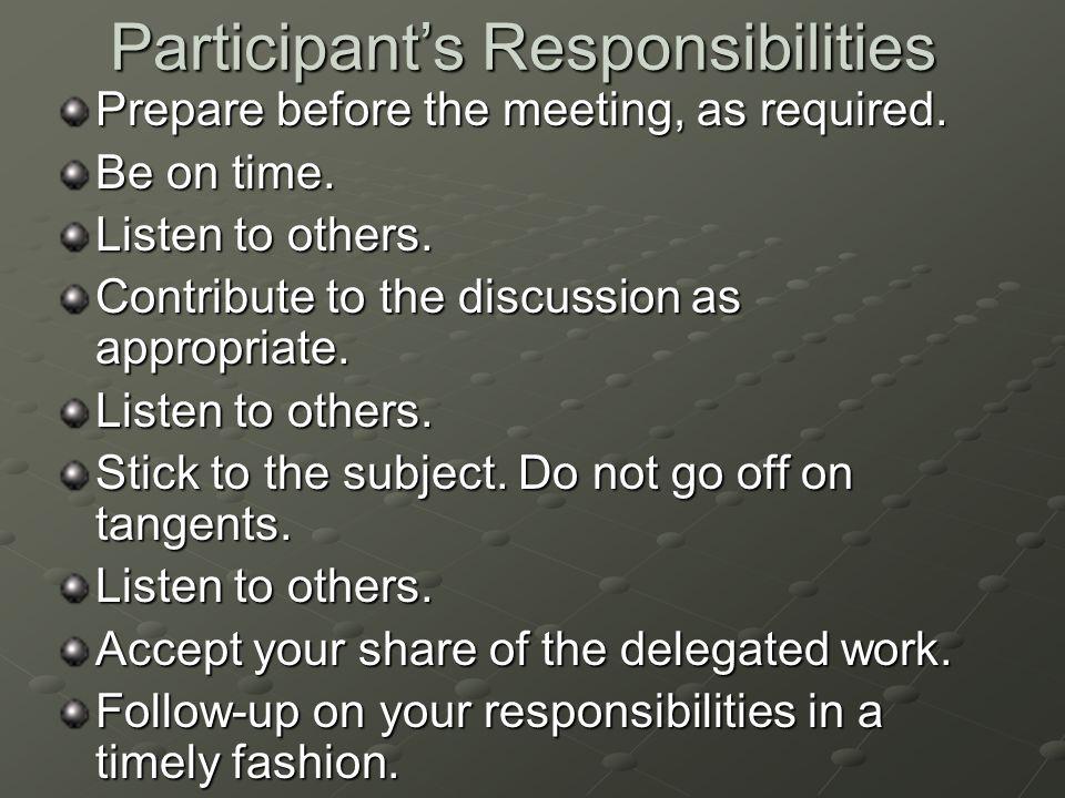 Participant's Responsibilities