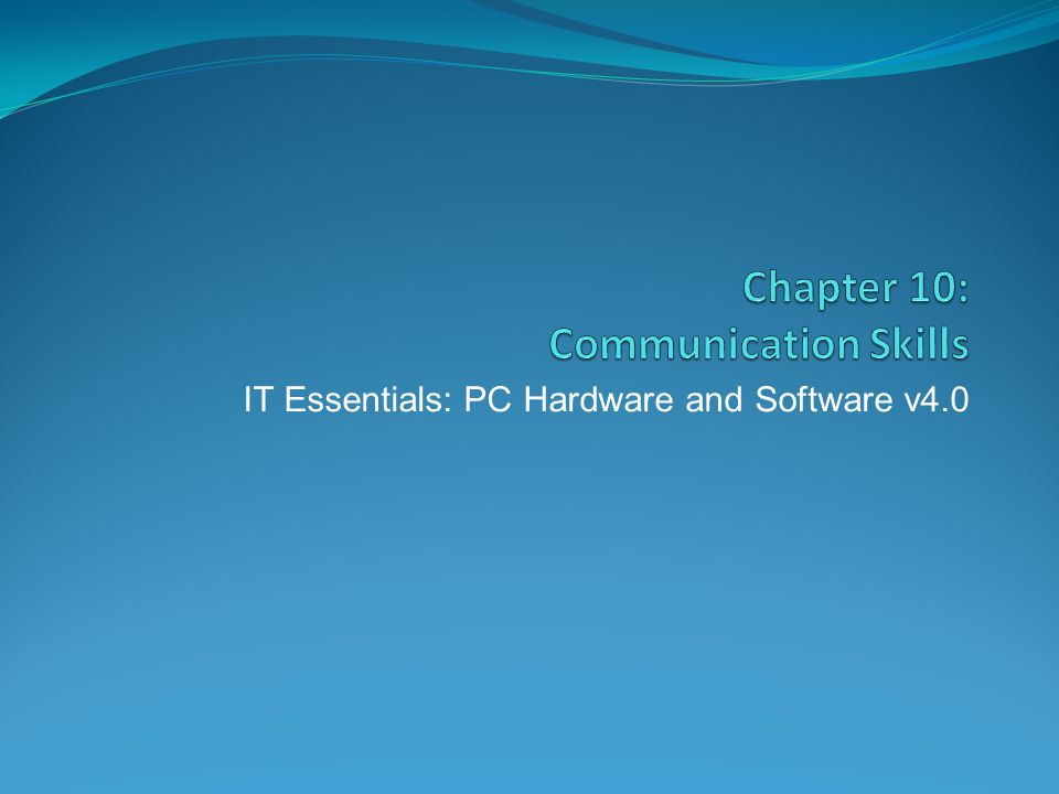 Chapter 10: Communication Skills