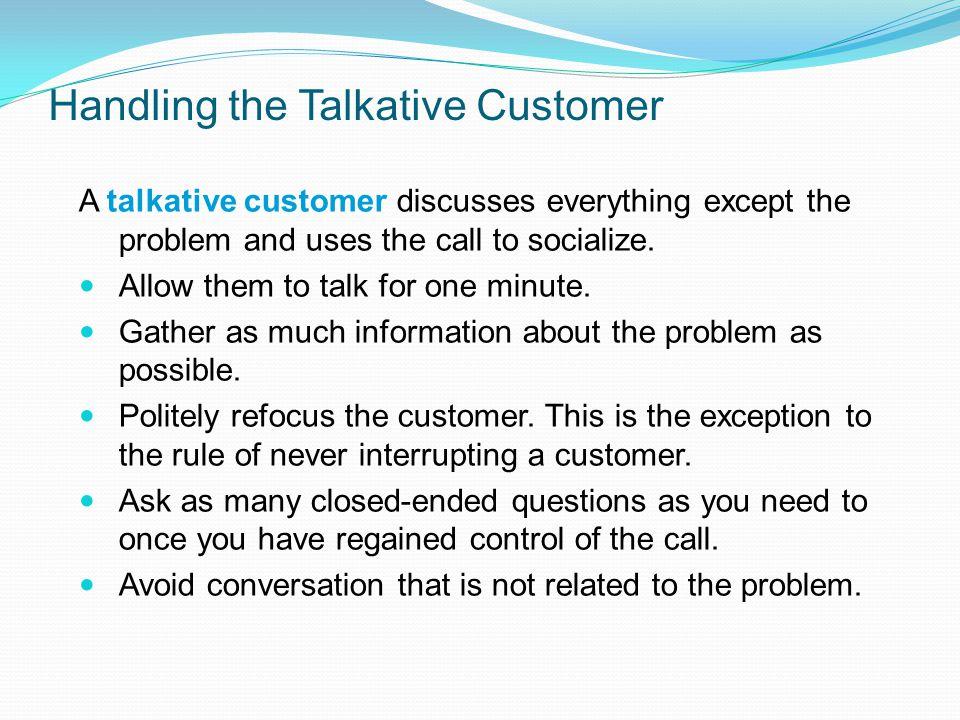 Handling the Talkative Customer