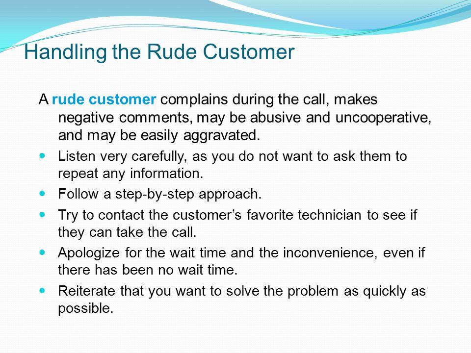 Handling the Rude Customer