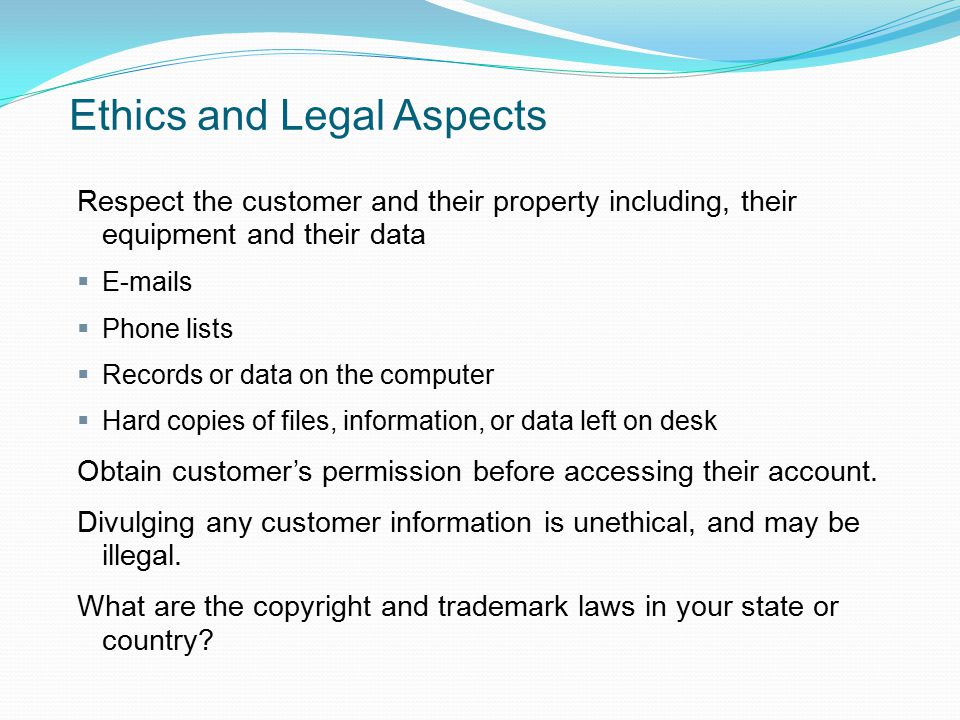 Ethics and Legal Aspects
