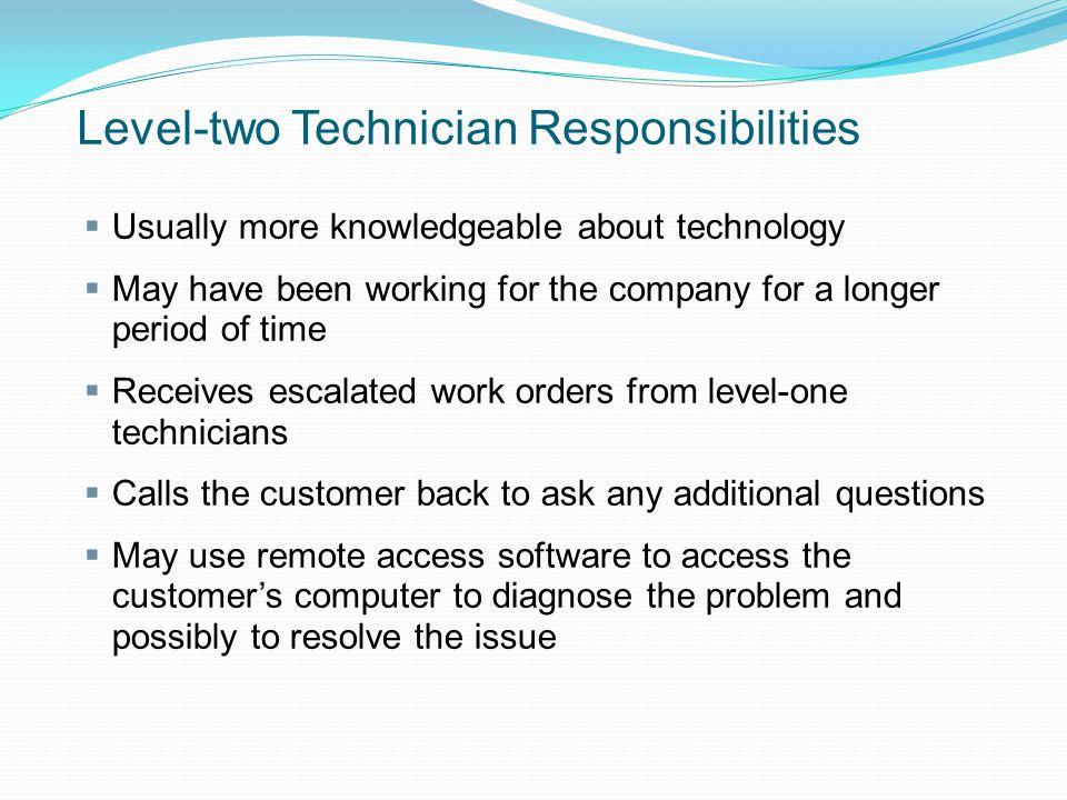 Level-two Technician Responsibilities