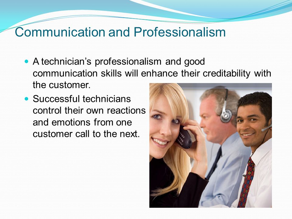 Communication and Professionalism