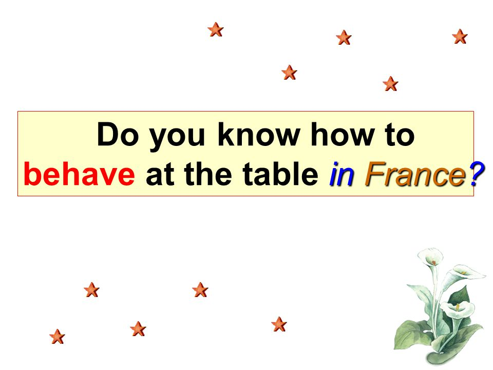 Do you know how to behave at the table in France