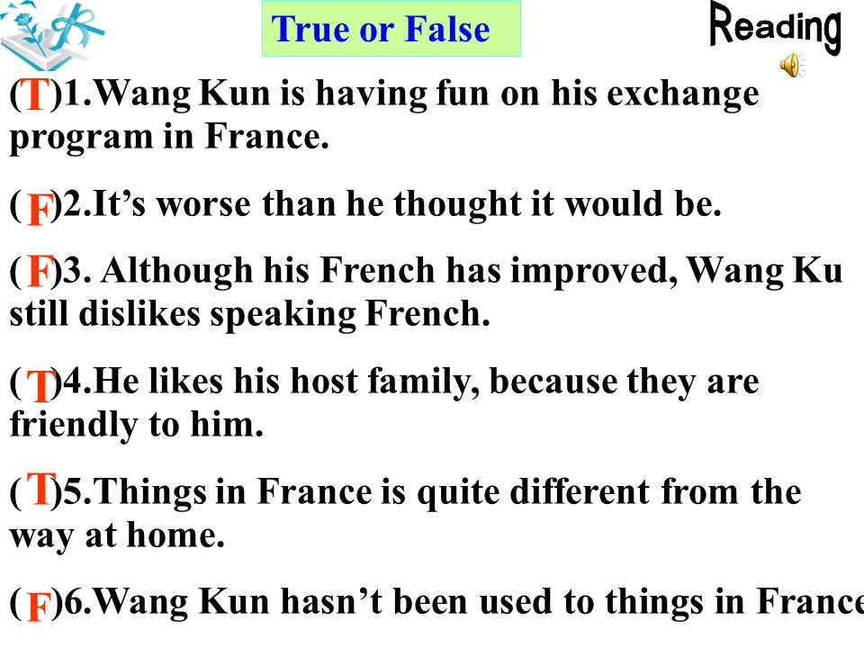 T F F T T Reading F True or False