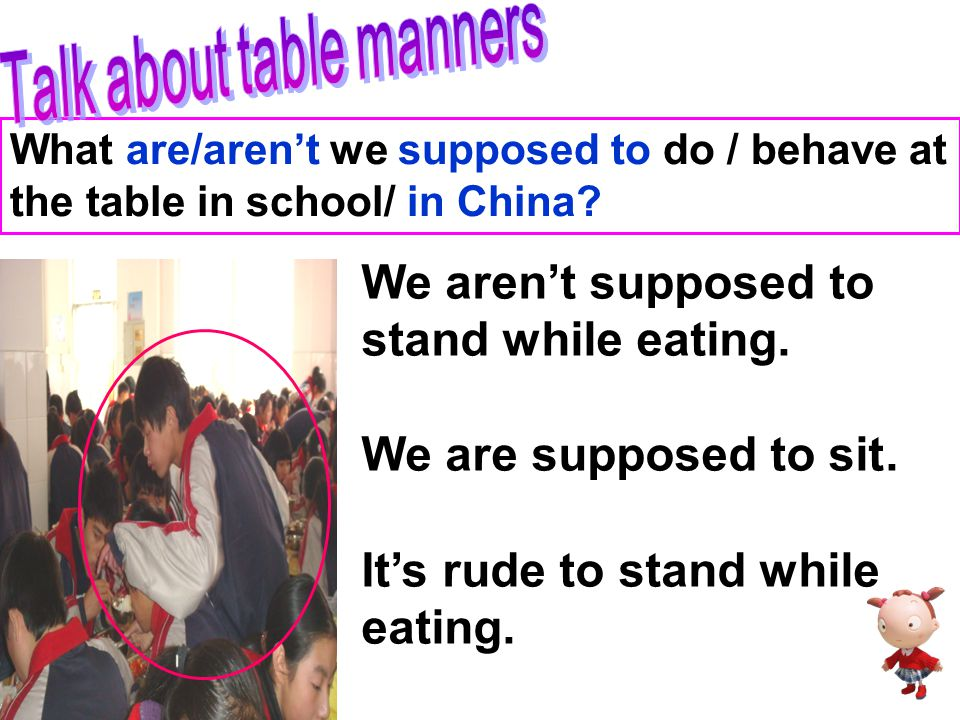 Talk about table manners