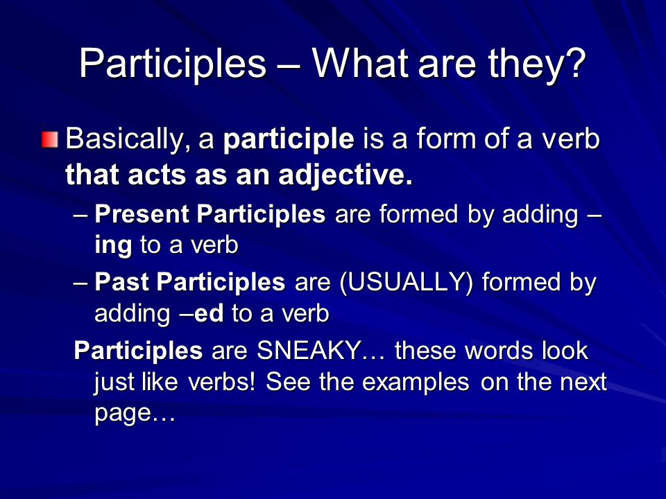 Participles – What are they