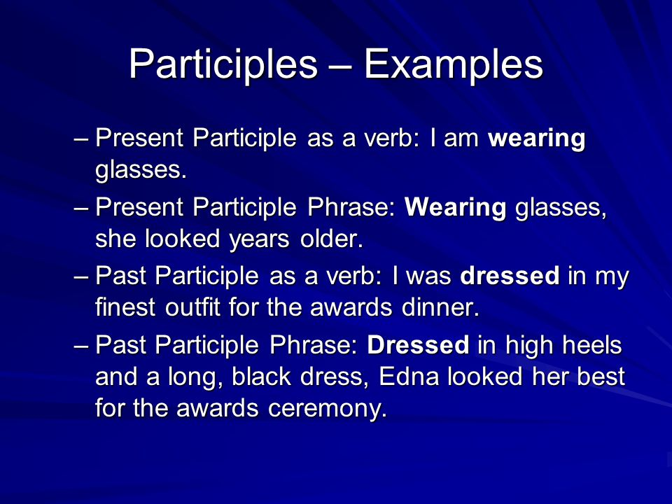 Participles – Examples