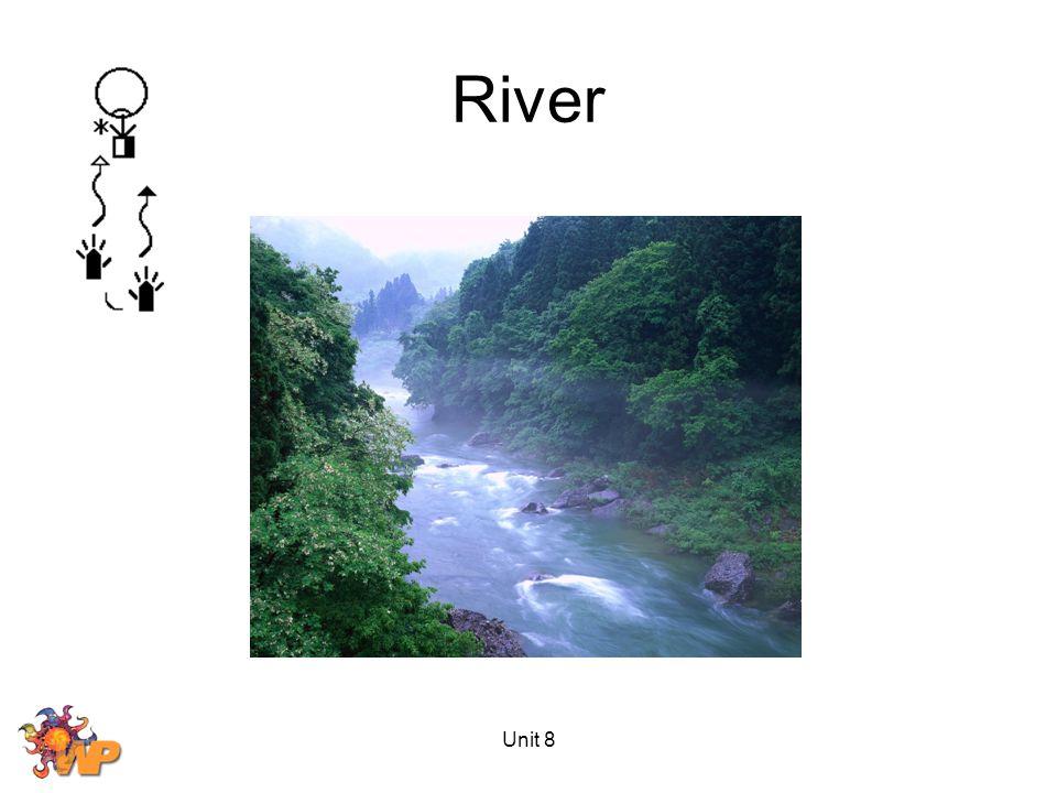 River Unit 8