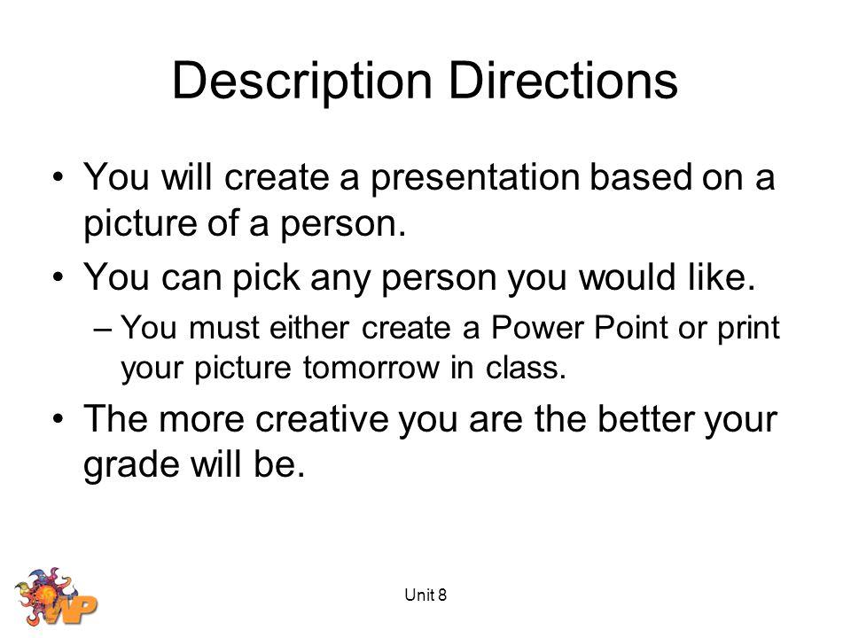 Description Directions