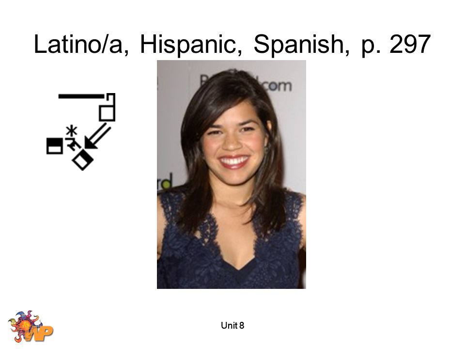 Latino/a, Hispanic, Spanish, p. 297
