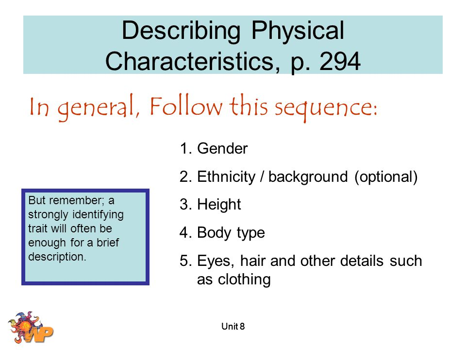 Describing Physical Characteristics, p. 294