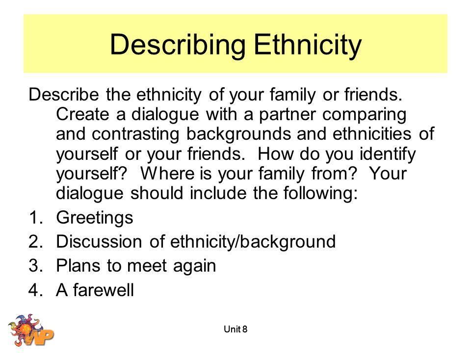 Describing Ethnicity