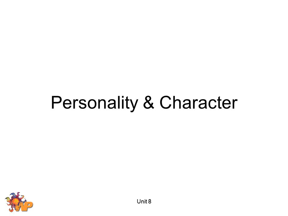 Personality & Character