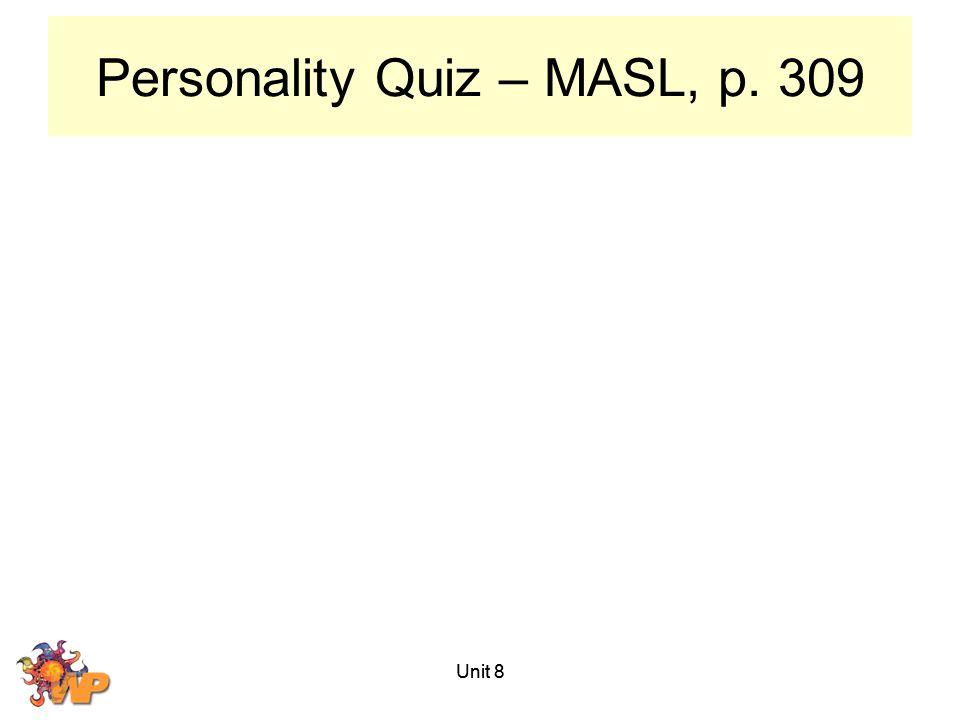 Personality Quiz – MASL, p. 309