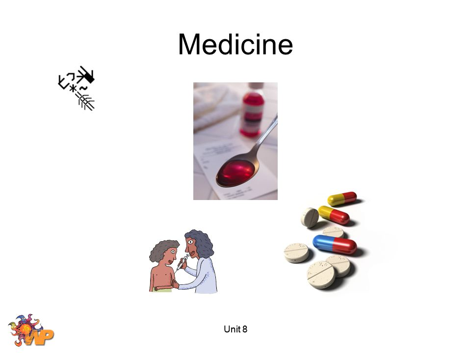 Medicine Unit 8 Unit 8