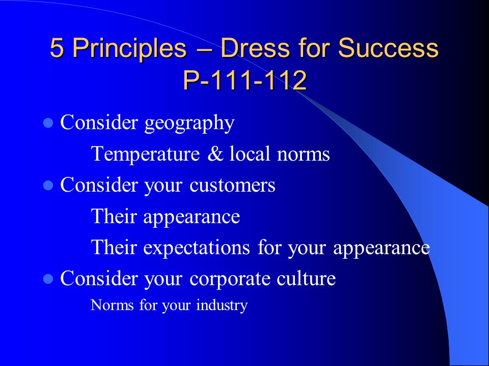 5 Principles – Dress for Success P-111-112