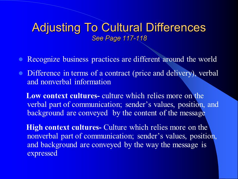 Adjusting To Cultural Differences See Page 117-118
