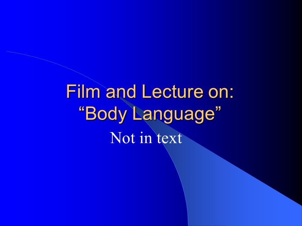 Film and Lecture on: Body Language
