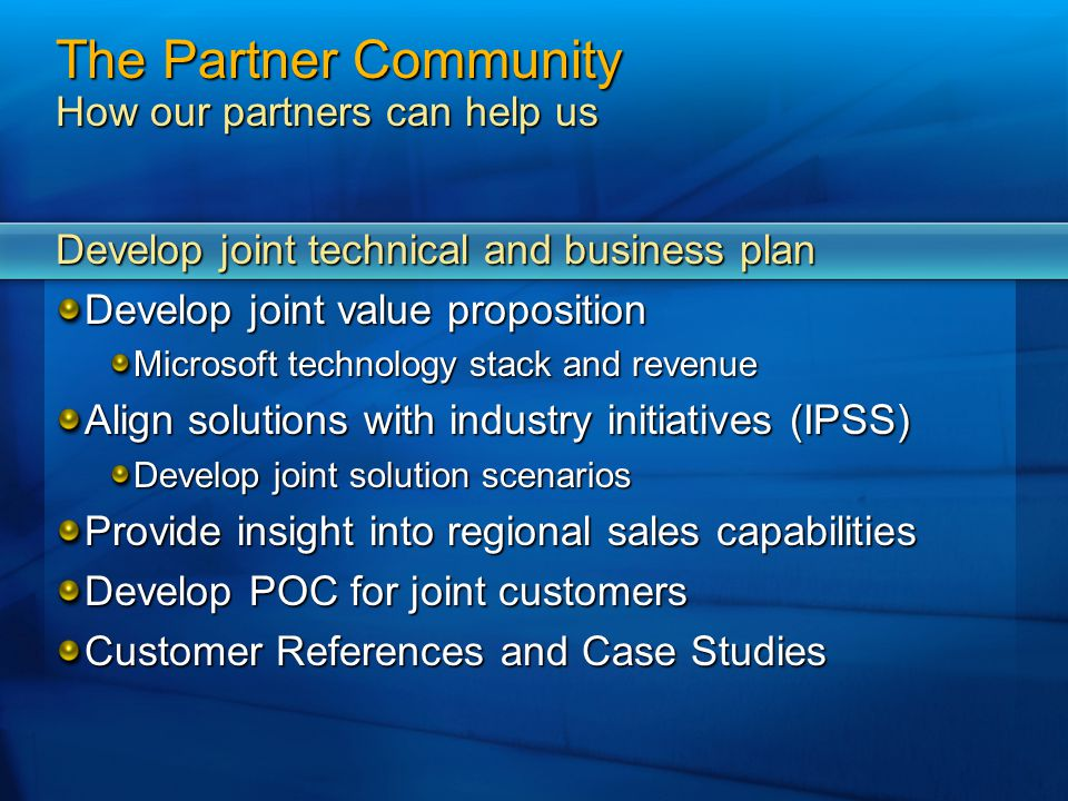 The Partner Community How our partners can help us