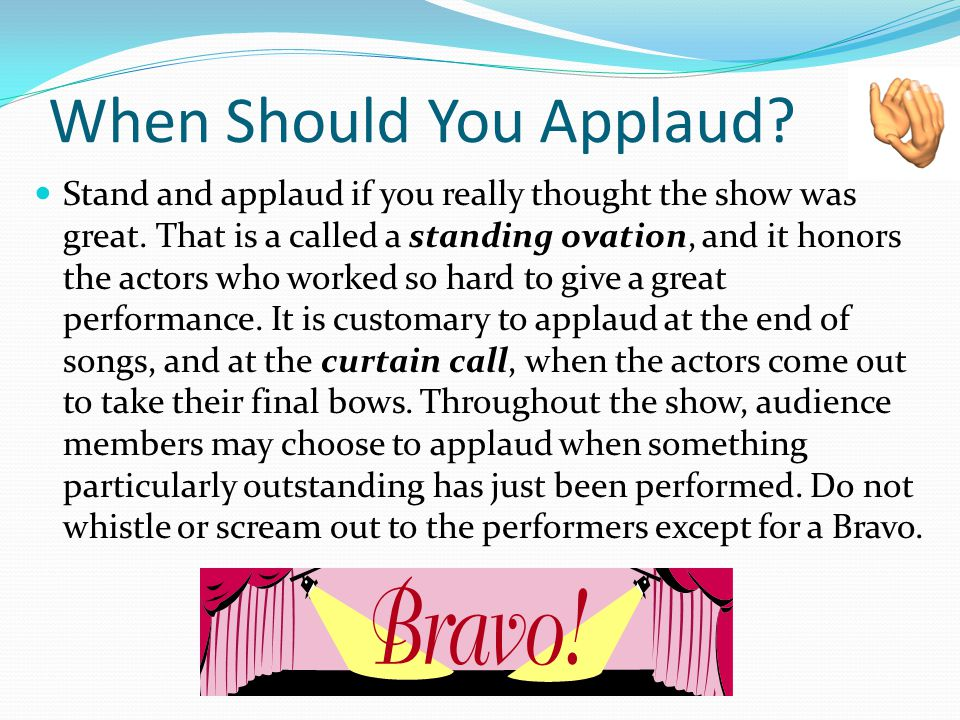 When Should You Applaud