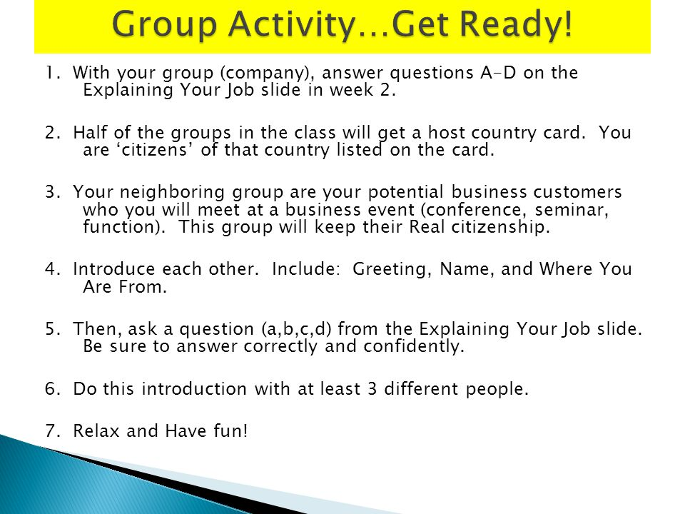 Group Activity…Get Ready!