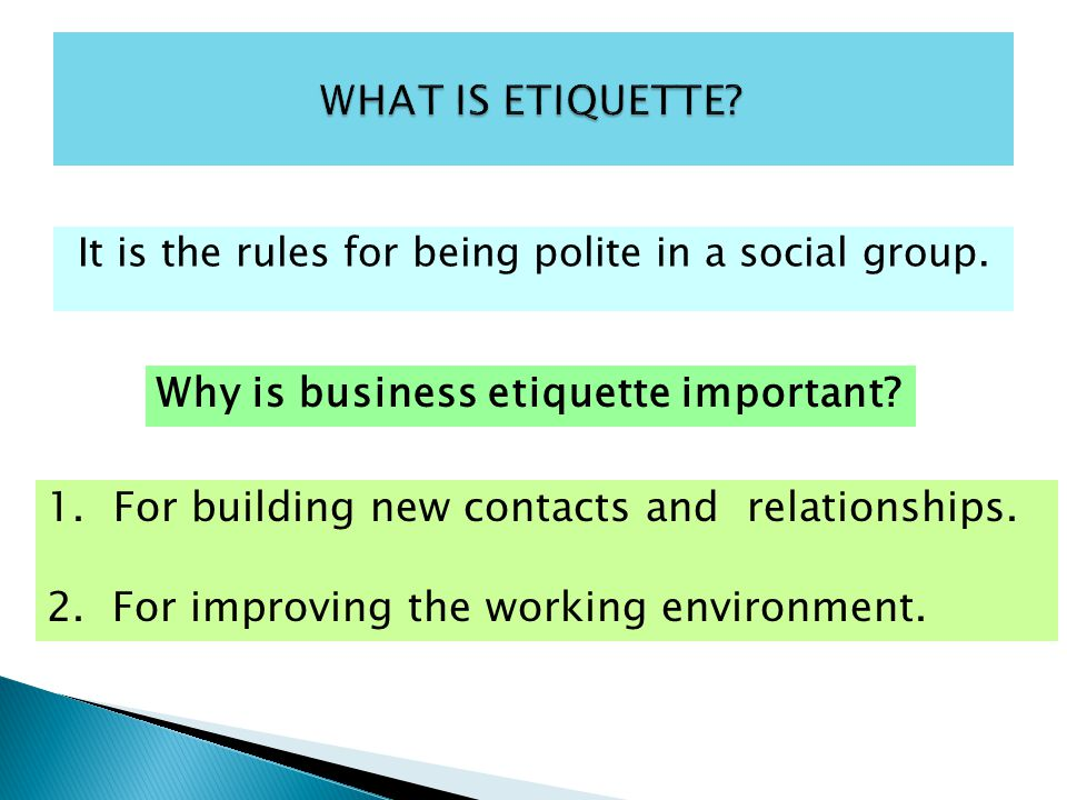 WHAT IS ETIQUETTE Why is business etiquette important