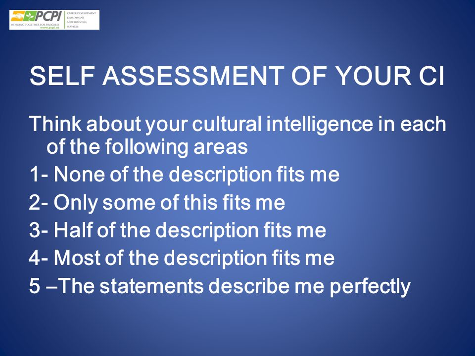 SELF ASSESSMENT OF YOUR CI