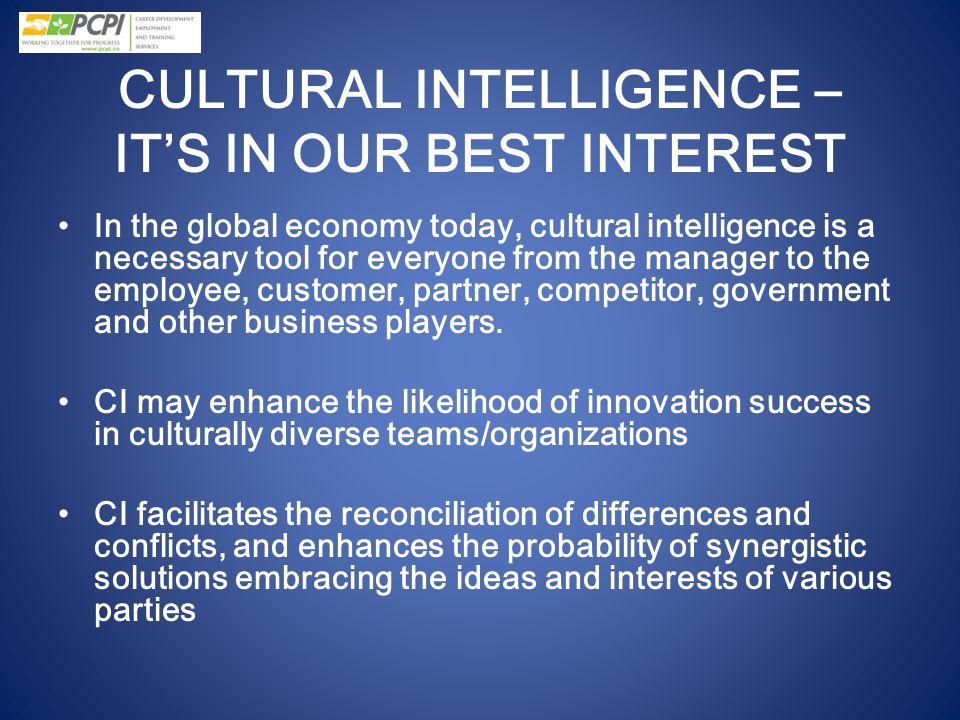 CULTURAL INTELLIGENCE – IT'S IN OUR BEST INTEREST
