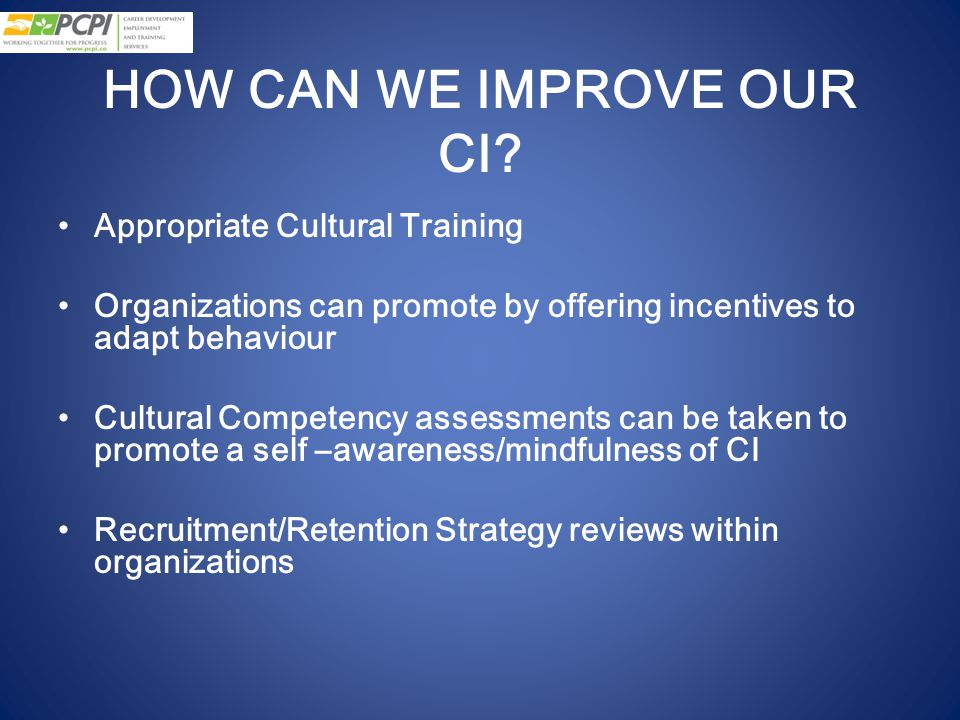 HOW CAN WE IMPROVE OUR CI