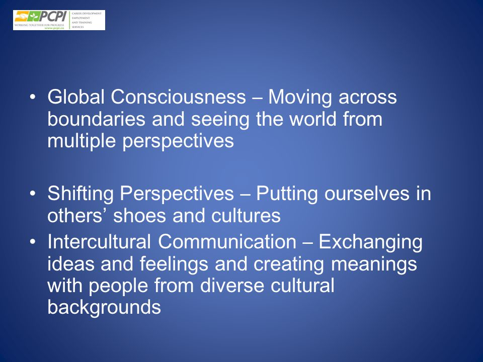 Global Consciousness – Moving across boundaries and seeing the world from multiple perspectives