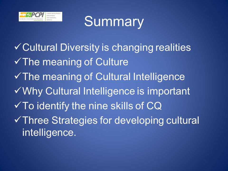 Summary Cultural Diversity is changing realities