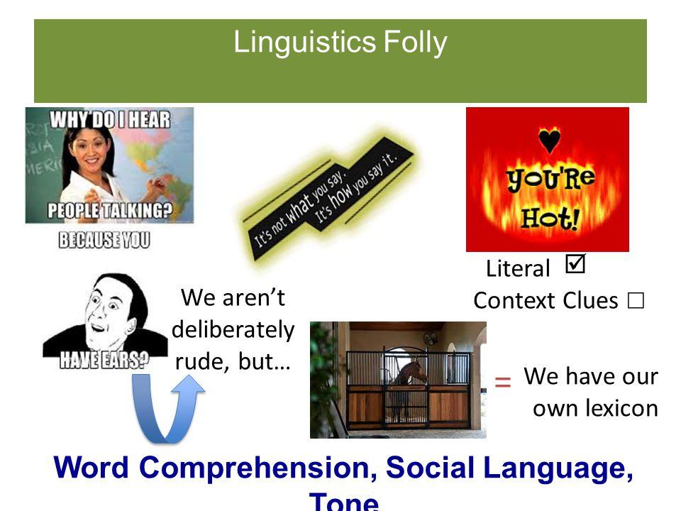 Word Comprehension, Social Language, Tone