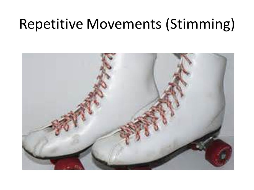 Repetitive Movements (Stimming)
