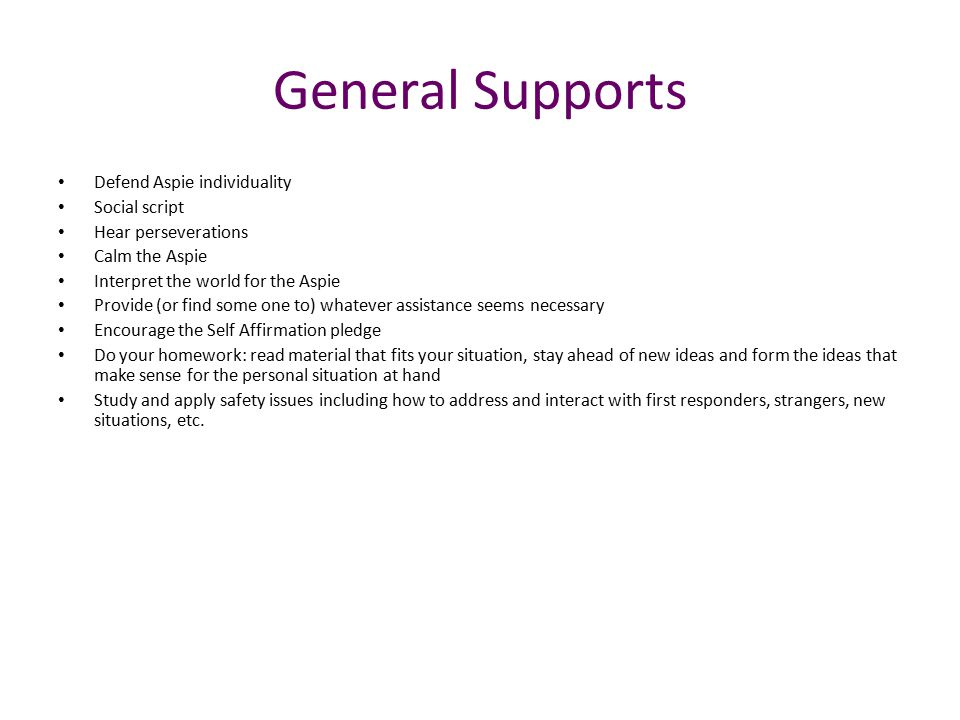 General Supports Defend Aspie individuality Social script