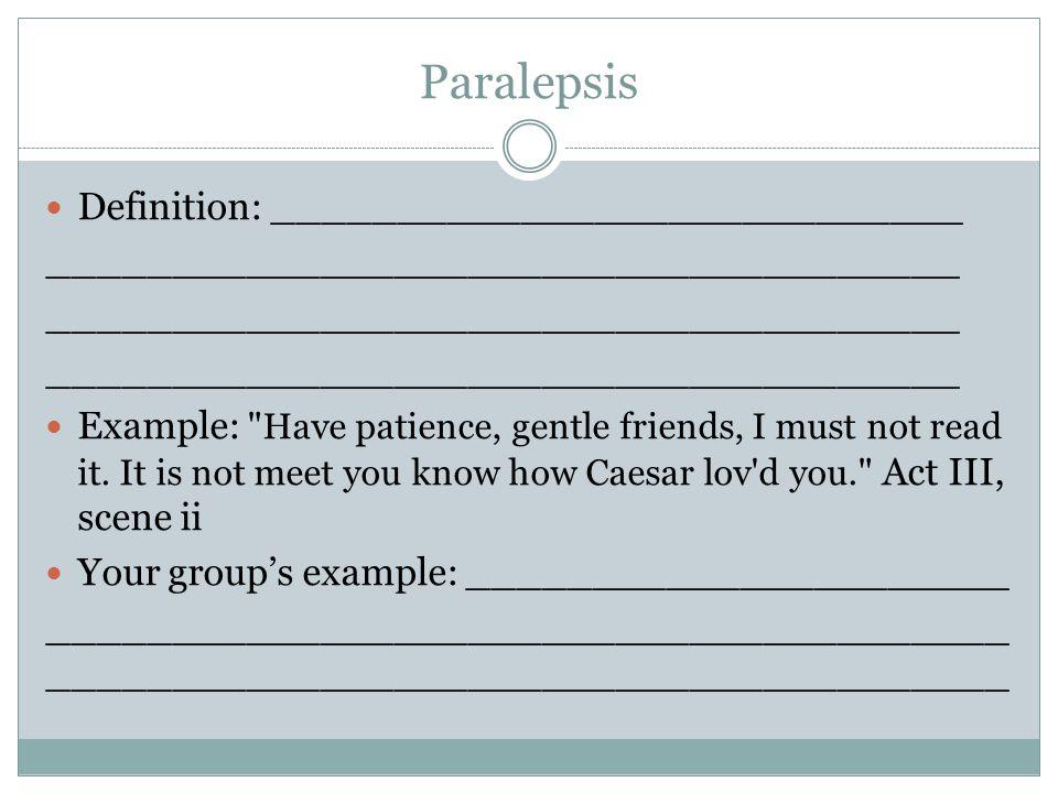 Paralepsis Definition: ____________________________