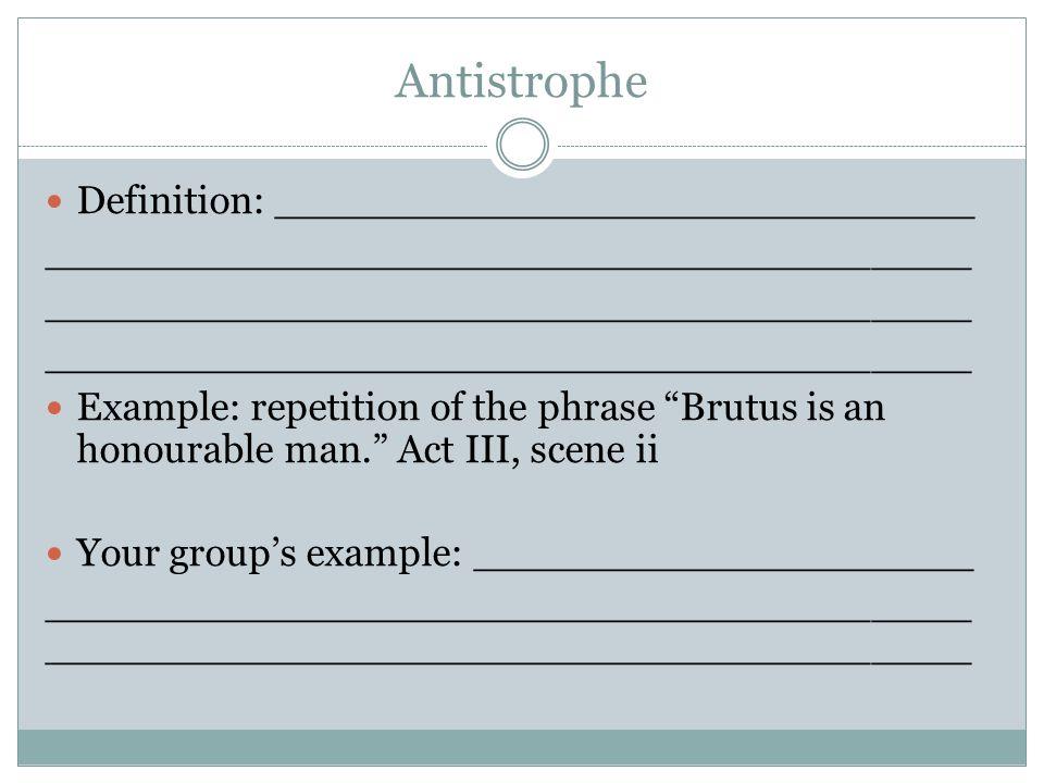 Antistrophe Definition: ____________________________